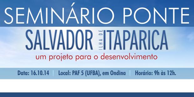 Seminário sobre Ponte Salvador-Itaparica acontece na UFBA