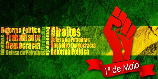 1º de maio: dia de luta dos trabalhadores e das trabalhadoras