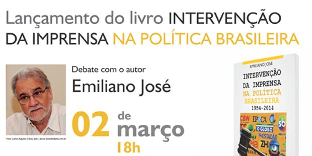 """Apub sedia lançamento do livro """"Intervenção da Imprensa na Política Brasileira"""" de Emiliano José"""