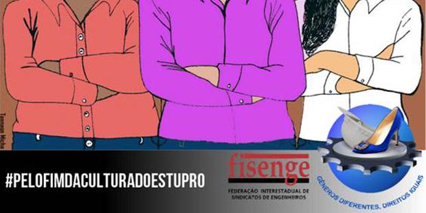 Engenheiras lançam campanha de combate à cultura do estupro