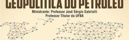 CURSO GEOPOLITICA DO PRETROLEO com sindpetrocapa