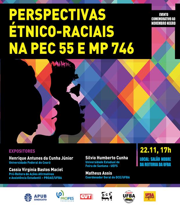 Apub promove debate sobre perspectivas étnico-raciais da PEC 55 e MP 746