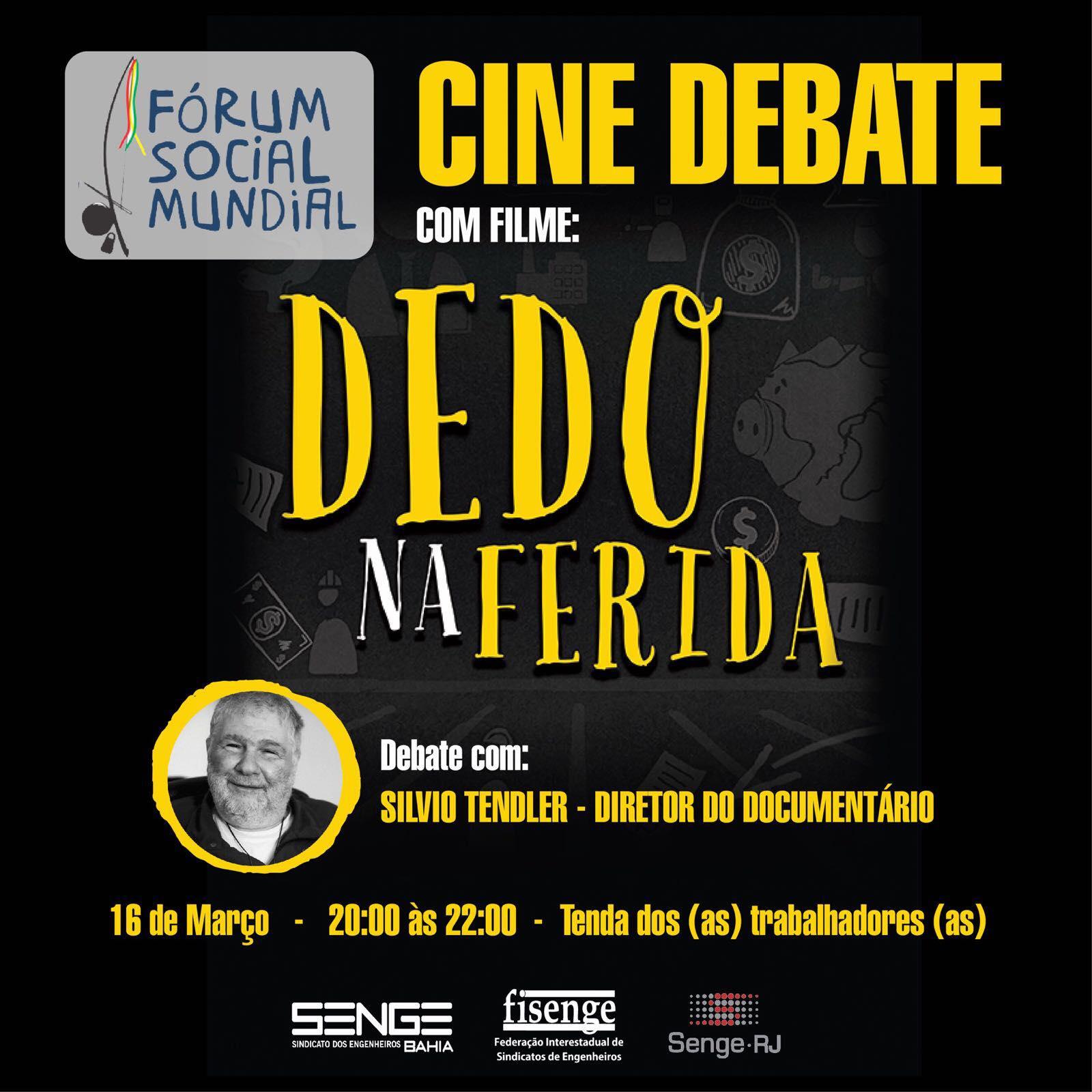 """Filme """"Dedo na Ferida"""" será exibido no Fórum Social Mundial"""