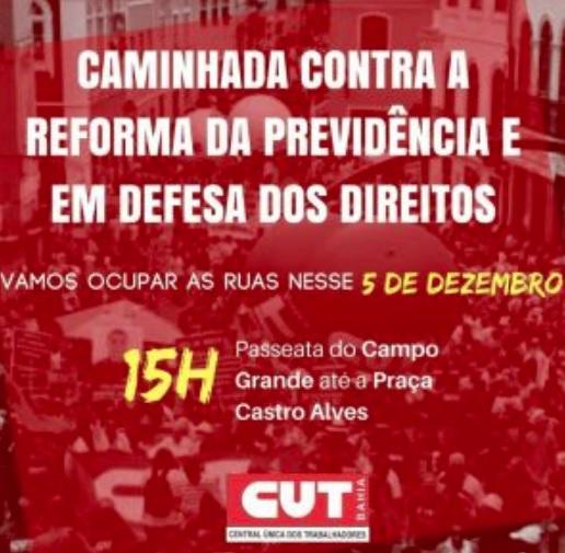 CUT organiza caminhada contra Reforma da Previdência