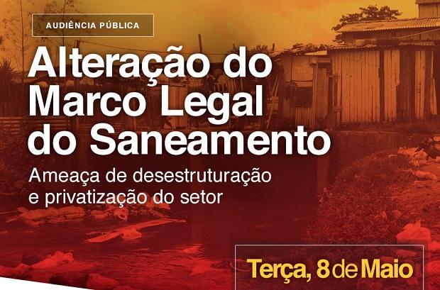 """Audiência Pública """"Alteração do Marco Legal do Saneamento"""""""