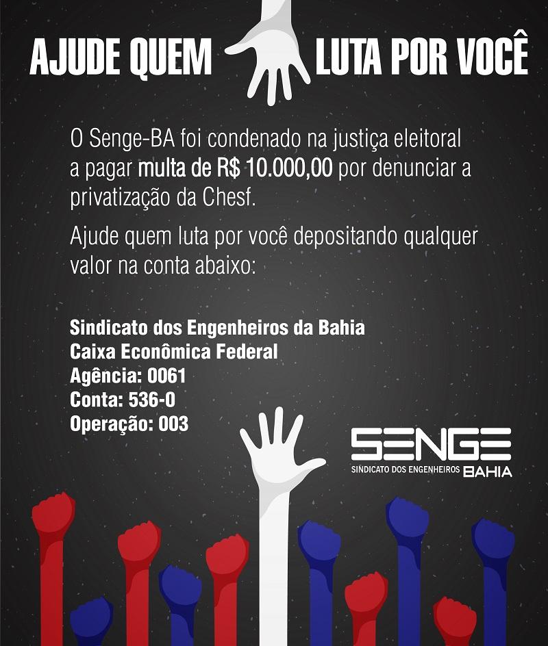 Senge-BA condenado por campanha contra a privatização da Chesf