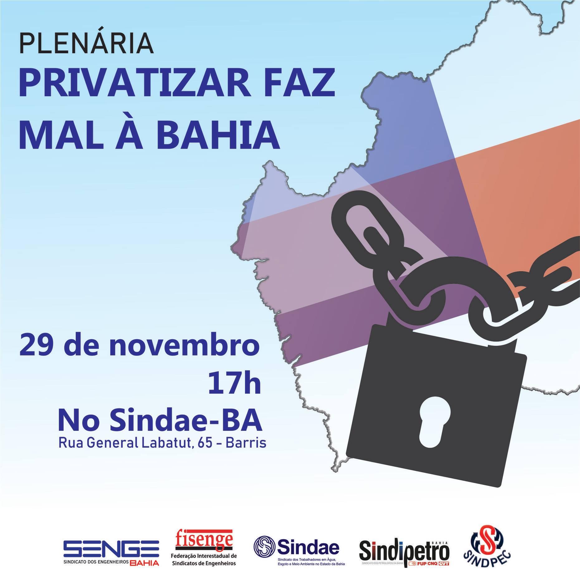 Plenária irá debater cenário de privatizações na Bahia