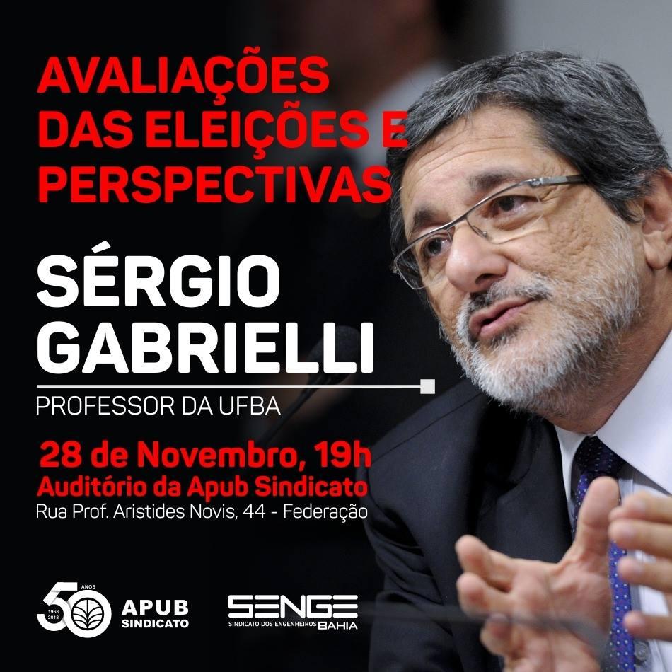 Senge-BA e Apub Sindicato realizam evento sobre avaliação das eleições