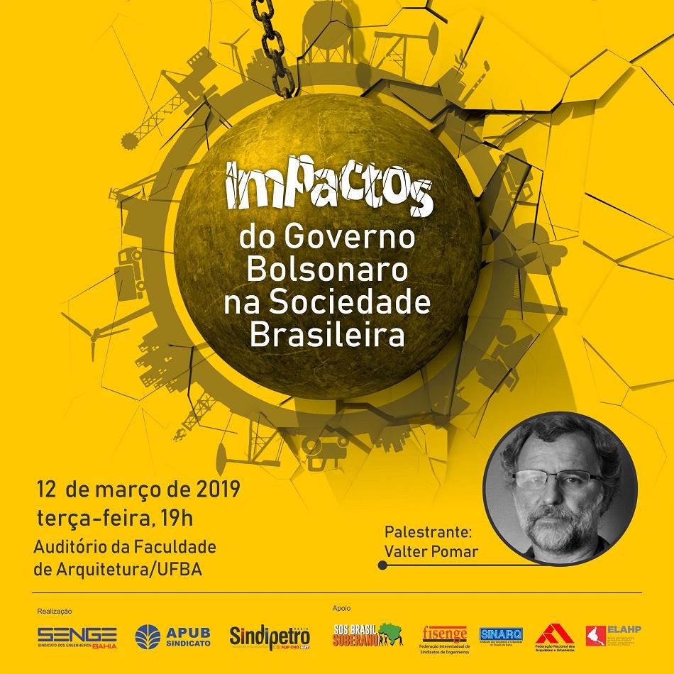 """Debate """"Impactos do Governo Bolsonaro na sociedade brasileira"""