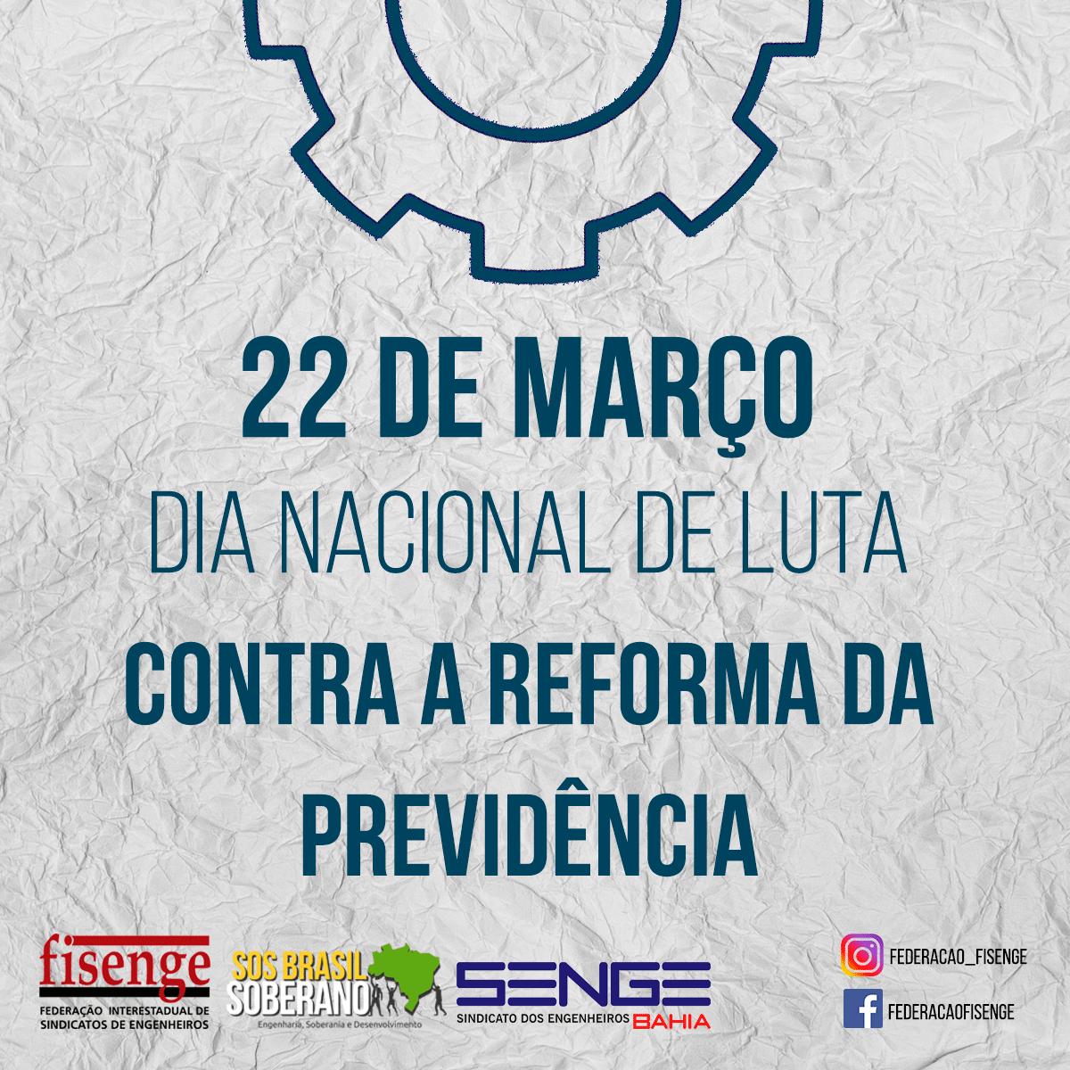 Brasil se mobiliza em atos contra a Reforma da Previdência nesta sexta-feira (22)