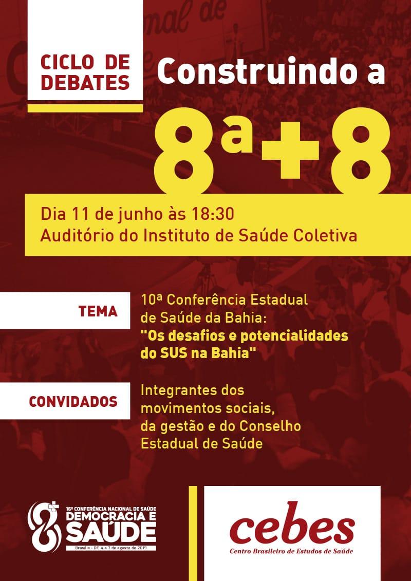 """Núcleo Cebes BA promove Ciclo de debates """"Construindo a 8ª + 8"""""""