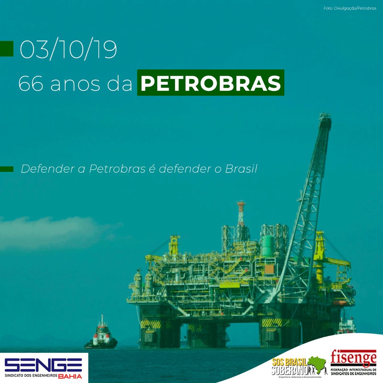 03 de outubro: 66 anos da criação da Petrobras