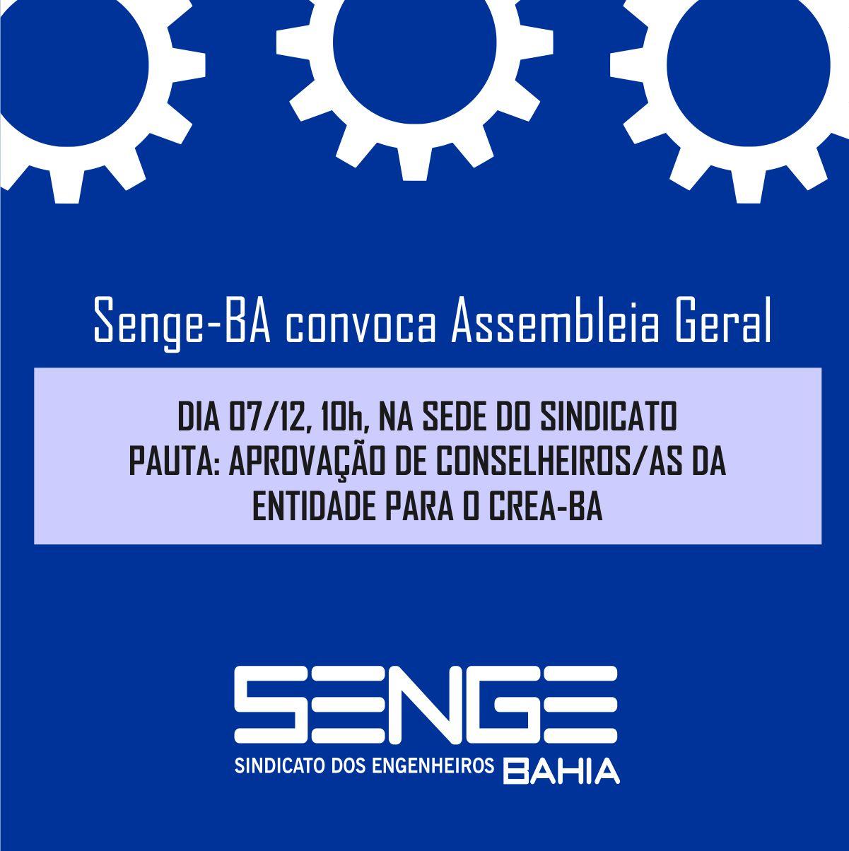 Senge-BA convoca Assembleia Geral para o dia 07 de dezembro