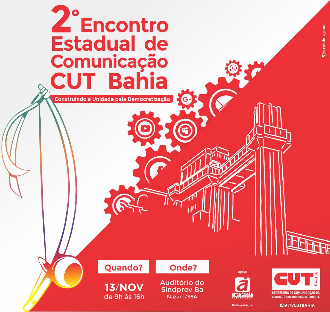 2° Encontro Estadual de Comunicação da CUT-BA acontece na próxima semana