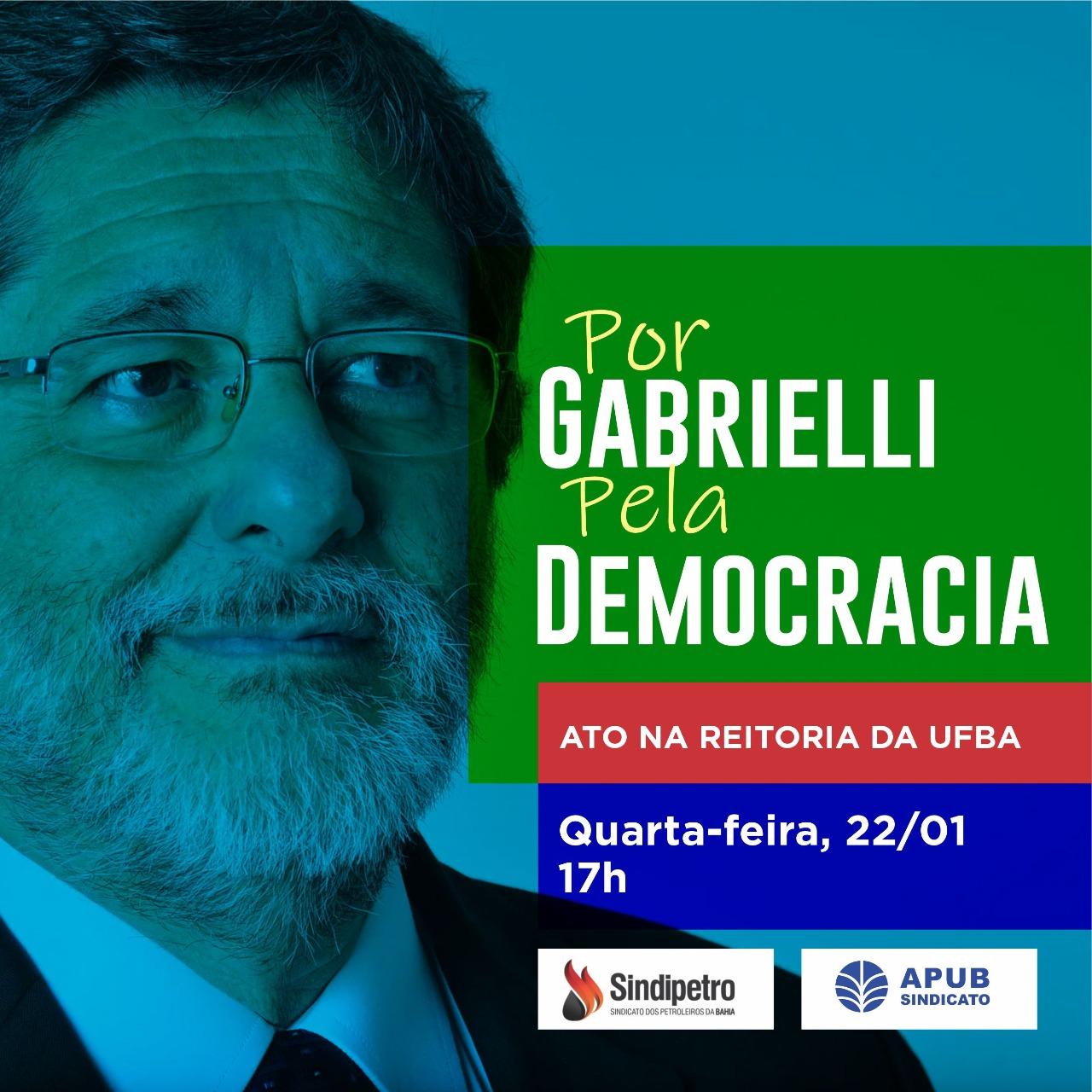 Entidades farão ato em apoio a Gabrielli  na reitoria da UFBA