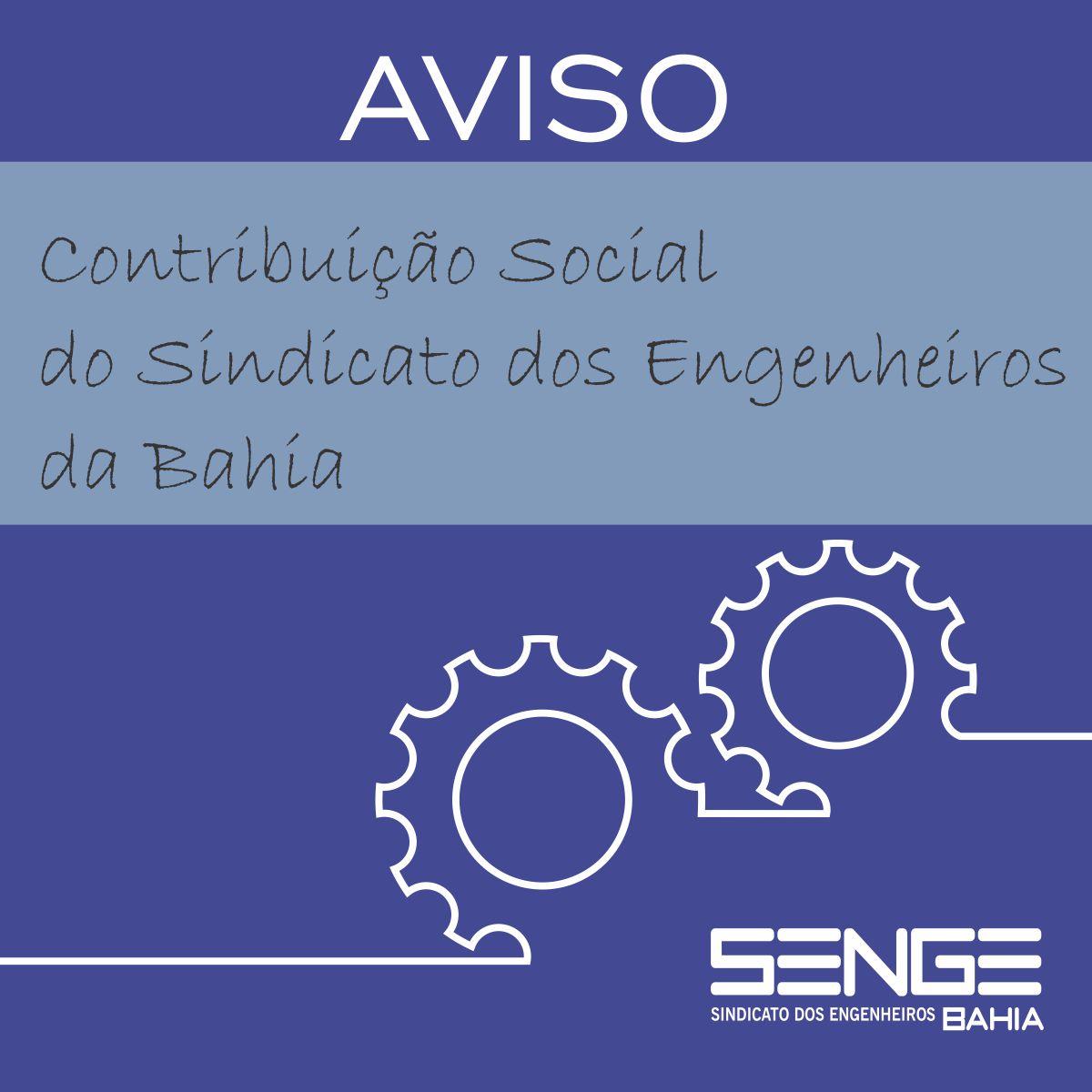 Aviso da Contribuição Social do Sindicato dos Engenheiros da Bahia