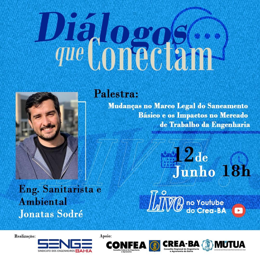 """Senge-BA promove live """"Mudanças no Marco Legal do Saneamento Básico e os Impactos no Mercado de Trabalho da Engenharia"""""""