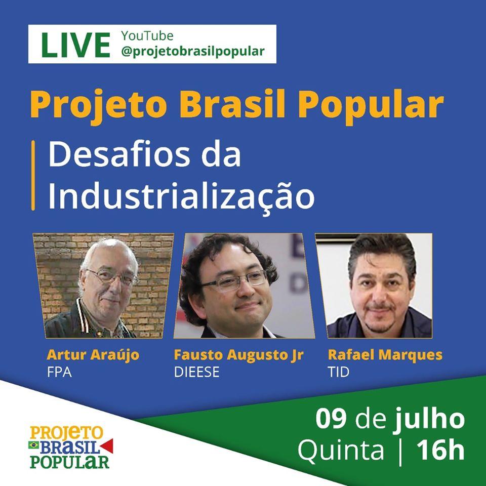 Projeto Brasil Popular promove transmissão ao vivo sobre desafios da industrialização