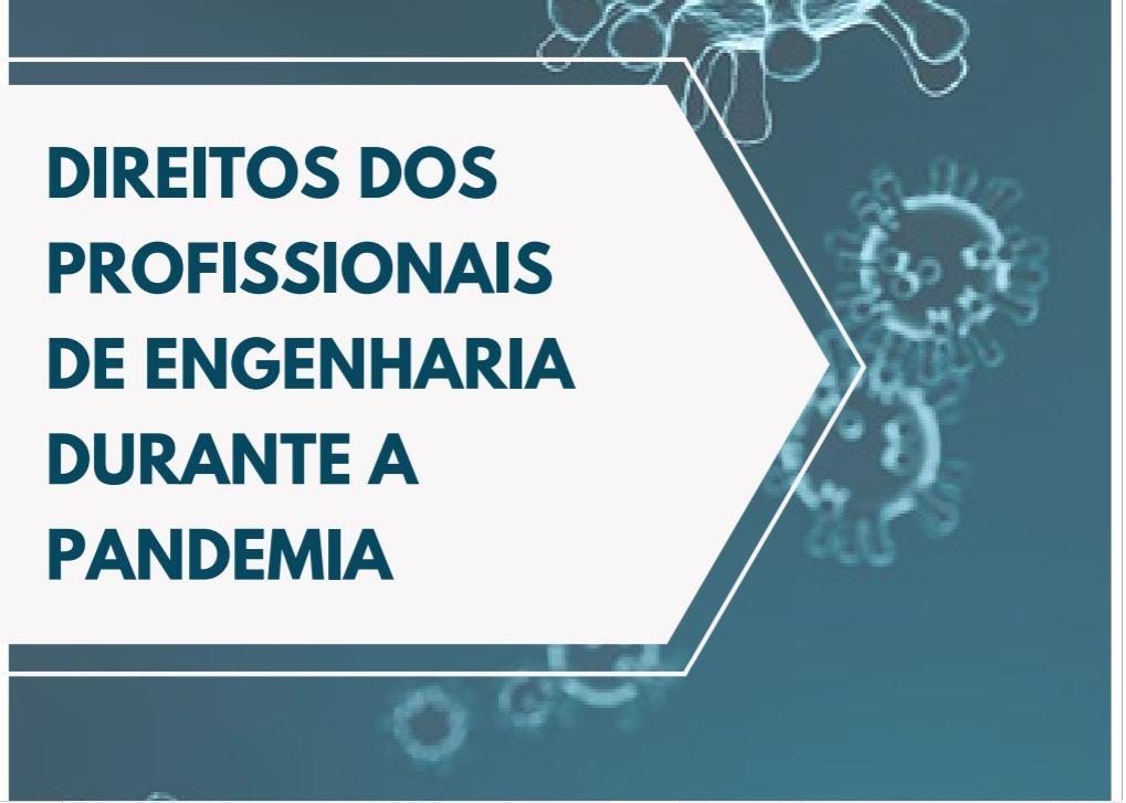 """Cartilha sobre """"Direitos dos profissionais de engenharia durante a pandemia"""" é lançada"""