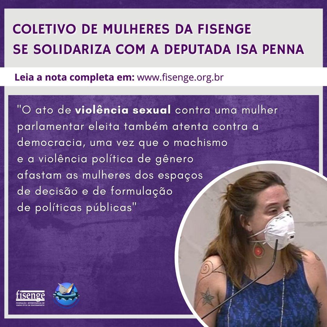 Coletivo de Mulheres da Fisenge se solidariza com deputada Isa Penna